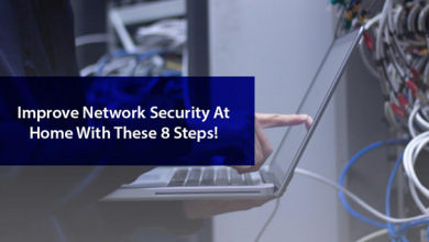 Photo of Improve Network Security At Home With These 8 Steps!